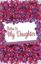 Notes to My Daughter