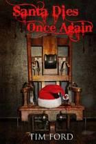 Santa Dies Once Again