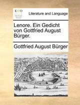Lenore. Ein Gedicht Von Gottfried August Burger.