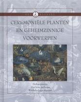Ceremoniele planten en geheime voorwerpen
