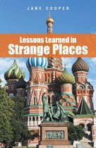 Lessons Learned in Strange Places