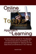 Online Education: Today's Practical Approach To Learning