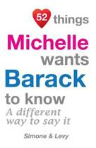 52 Things Michelle Wants Barack to Know