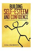 Building Self-Esteem and Confidence
