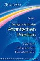 Begegnung mit den Atlantischen Priestern 1