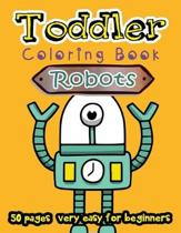 Robots Toddler Coloring Book 50 Pages very easy for beginners