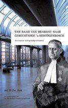 Van Raad van Brabant naar gerechtshof 's-Hertogenbosch