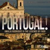 Portugal! Rodrigues & Fado Legends