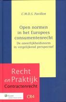 Recht en Praktijk Contractenrecht CR4 - Open normen in het Europees consumentenrecht