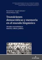 Transiciones Democr ticas Y Memoria En El Mundo Hisp nico