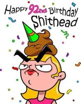 Happy 92nd Birthday Shithead: Forget the Birthday Card and Get This Funny Birthday Password Book Instead!
