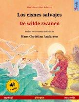 Los cisnes salvajes – De wilde zwanen (español – holandés). Libro bilingüe para niños basado en un cuento de hadas de Hans Christian Andersen, desde 4-6 años, con audiolibro mp3 descargable