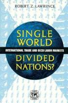 Single World, Divided Nations?