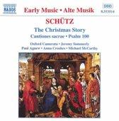 Schutz: The Christmas Story, etc / Oxford Camerata