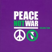 Peace Not War Vol. 2