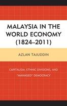 Malaysia in the World Economy (1824–2011)