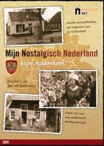 Mijn Nostalgisch Nederland / Mijn Achterhoek