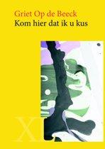 Omslag van 'Kom hier dat ik u kus - grote letter uitgave'