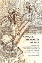 Opaque Memories of War