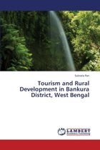 Tourism and Rural Development in Bankura District, West Bengal