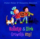 Kolletje & Dirk - Gruwelijk eng