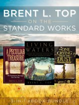 Brent L. Top on the Standard Works