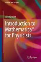 Introduction to Mathematica (R) for Physicists