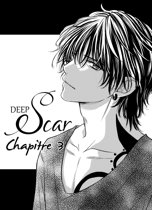 Deep Scar chapitre 03