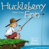 Huckleberry Finn Von Mark Twai