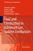 Flow and Combustion in Advanced Gas Turbine Combustors