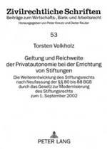 Geltung Und Reichweite Der Privatautonomie Bei Der Errichtung Von Stiftungen