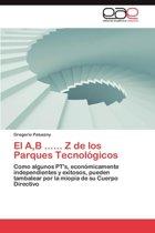 El A, B ...... Z de Los Parques Tecnologicos