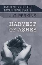 Harvest of Ashes