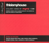 This Is My House, Vol. 1