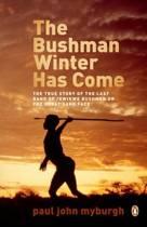 The Bushman Winter Has Come