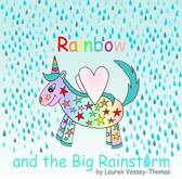 Rainbow and the Big Rainstorm