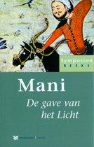 Symposionreeks 13 - Mani, de gave van het Licht