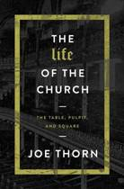 The Life of the Church