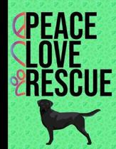 Peace Love Rescue: 5 Year Planner 2020 - 2024 Monthly Planner Organizer Undated Calendar And ToDo List Tracker Notebook - Dog Rescue Gree