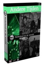 Andere Tijden - Deel 9: Nederland En De Wereld