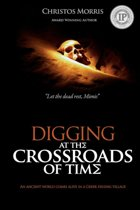 Digging at the Crossroads of Time