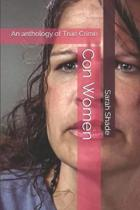Con Women: An anthology of True Crime