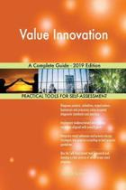 Value Innovation a Complete Guide - 2019 Edition