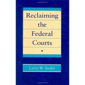 Reclaiming the Federal Courts