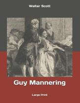 Guy Mannering: Large Print