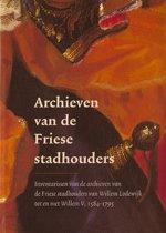 Archieven van de Friese stadhouders