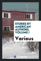Stories by American Authors. Volume I