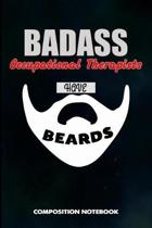 Badass Occupational Therapists Have Beards