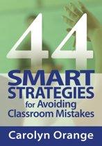 44 Smart Strategies for Avoiding Classroom Mistakes
