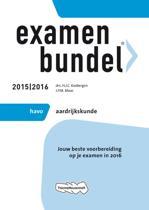 Examenbundel Havo; Aardrijkskunde; 2015/2016